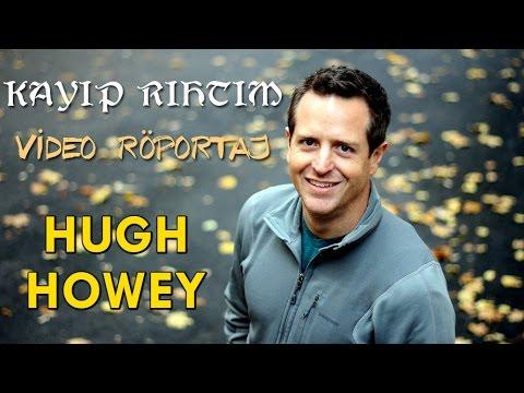 Kayıp Rıhtım Video Röportajlar 2 - Hugh Howey