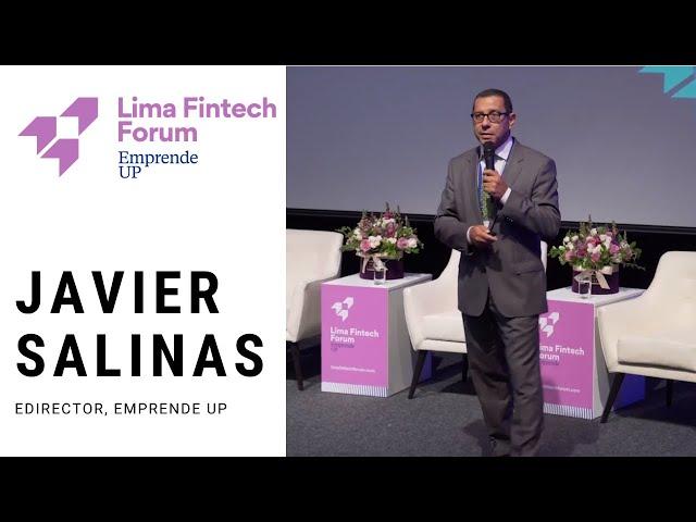 Lima Fintech Forum 2019 - Día 1 - Javier Salinas