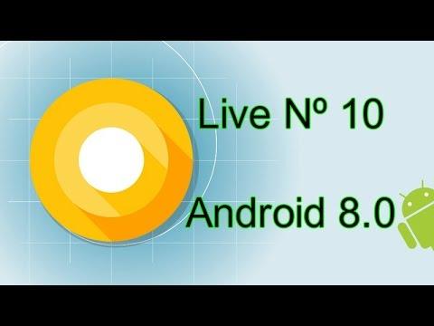 Live Nº 10 - TUDO sobre ANDROID 0 (8.0)
