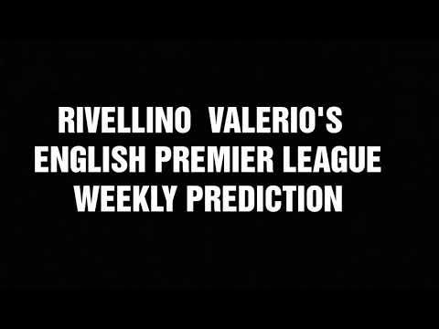 EPL Week 1 Prediction! By Rivellino Valerio