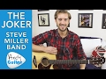 How to play THE JOKER - Steve Miller Band Guitar Lesson - How to Play on Guitar Tutorial Mp3