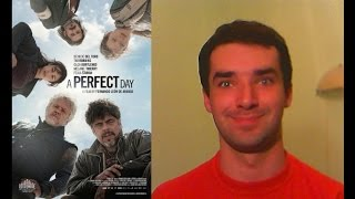 A Perfect Day (2015) - movie review