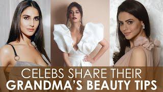Bollywood Celebrities Spill Their 'Dadima K Nuske'   Grandma's Beauty Tips   Filmfare   BeBeautiful