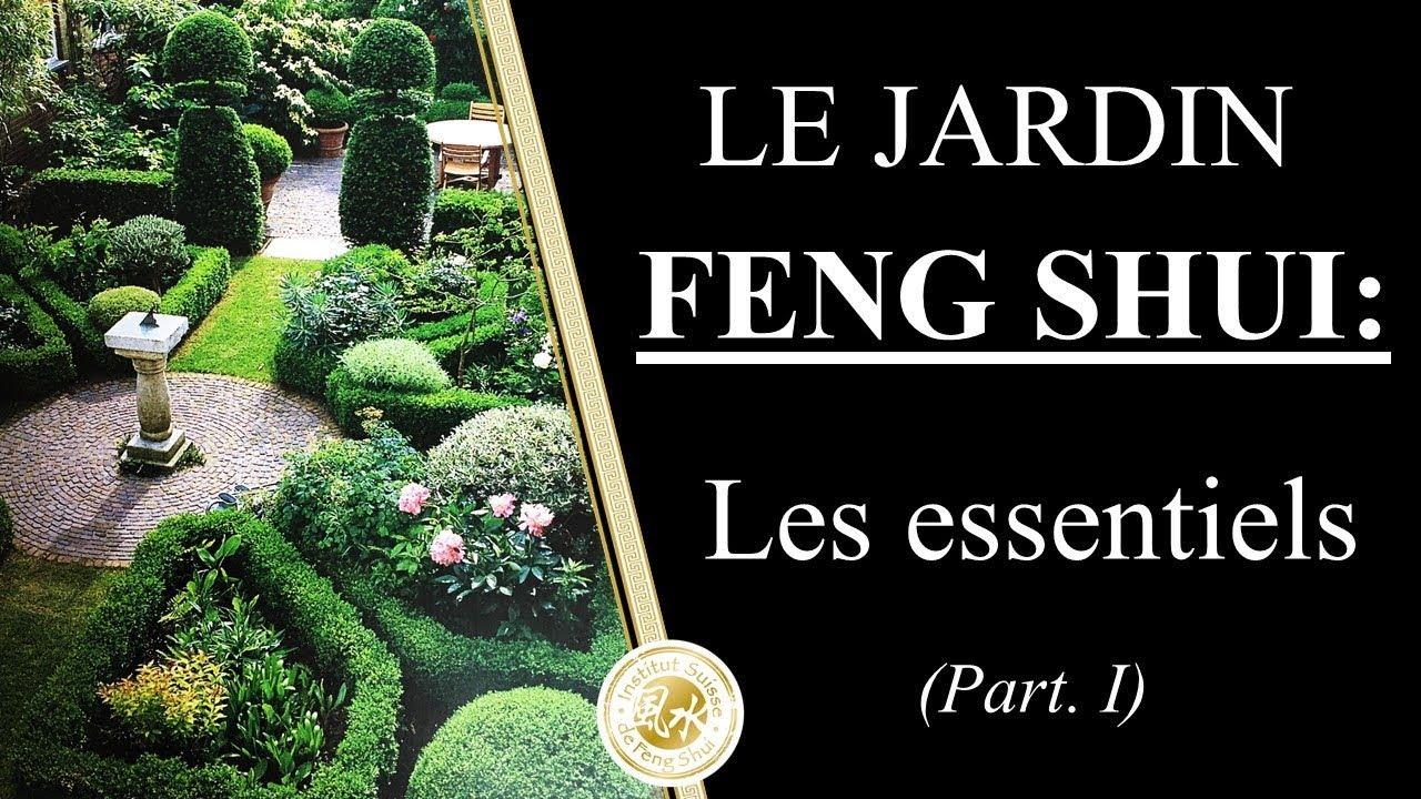 JARDIN FENG SHUI – Comment aménager son jardin «Feng Shui» partie I