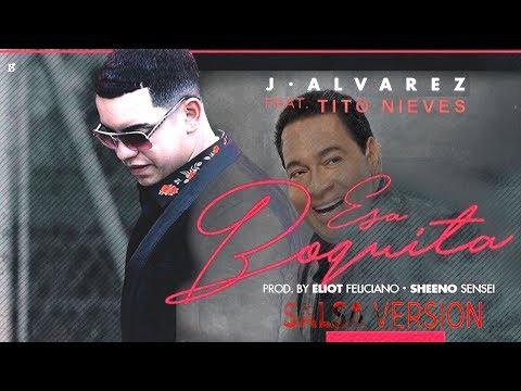 J Alvarez Feat. Tito Nieves - Esa Boquita (New Salsa Nueva Hit 2017 Official Audio)