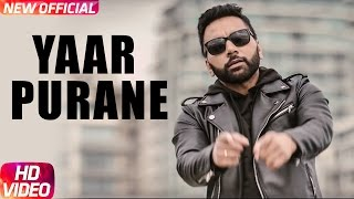 Video Yaar Purane (Full Song) | Rippy Gill | Latest Punjabi Song 2017 | Speed Records download MP3, 3GP, MP4, WEBM, AVI, FLV Oktober 2018