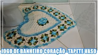 JOGO DE BANHEIRO CORAÇÃO- TAPETE VASO/ DIANE GONÇALVES