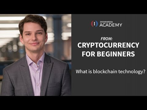 What is blockchain technology | Investopedia Academy