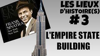 L'Empire State Building, une jolie tour New Yorkaise (LH #3)