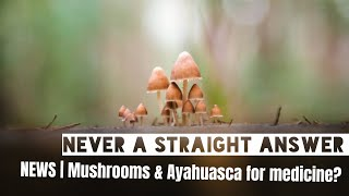 Magic mushrooms & Ayahuasca | Johns Hopkins Scientists Launch Centre For Psychedelic Research.