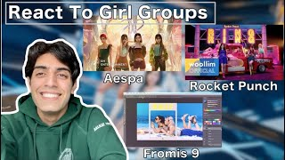 KPOP FAN REACTS TO AESPA, ROCKET PUNCH AND FROMIS_9