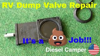 RV Dump Valve Repair:  Fix your leaky Gray Water or Black Water Valve