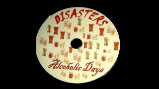 Disasters - Alcoholic Days -02- Alcoholiday