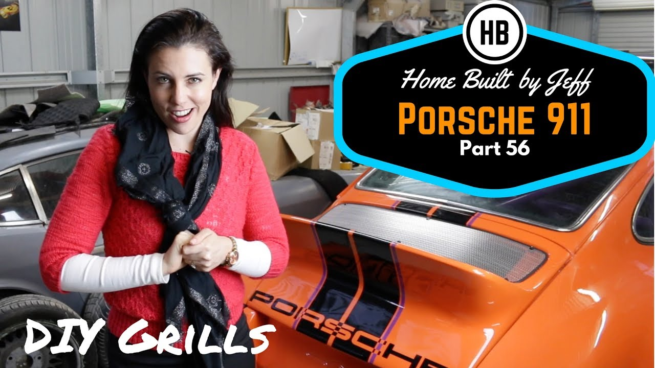 How To Make Custom Grills Porsche 911 Classic Car Build Part 56 Home Built By Jeff