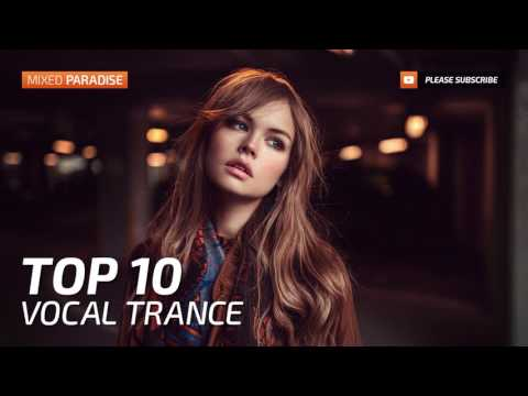 Download Vocal Trance Top 10 June 2018 New Trance Mix