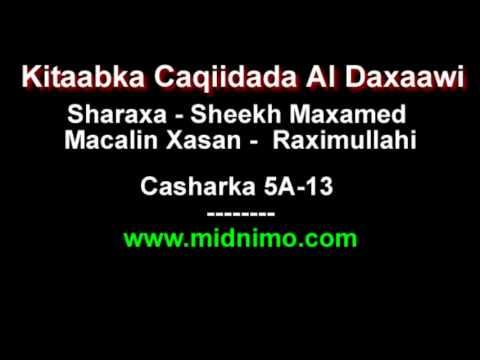 Sheikh Maxamed Macalin Xasan Sharaxa Caqiidada Al Daxaawi - Casharka 5A-13