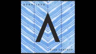 Watch Avan Lava Feels Good video