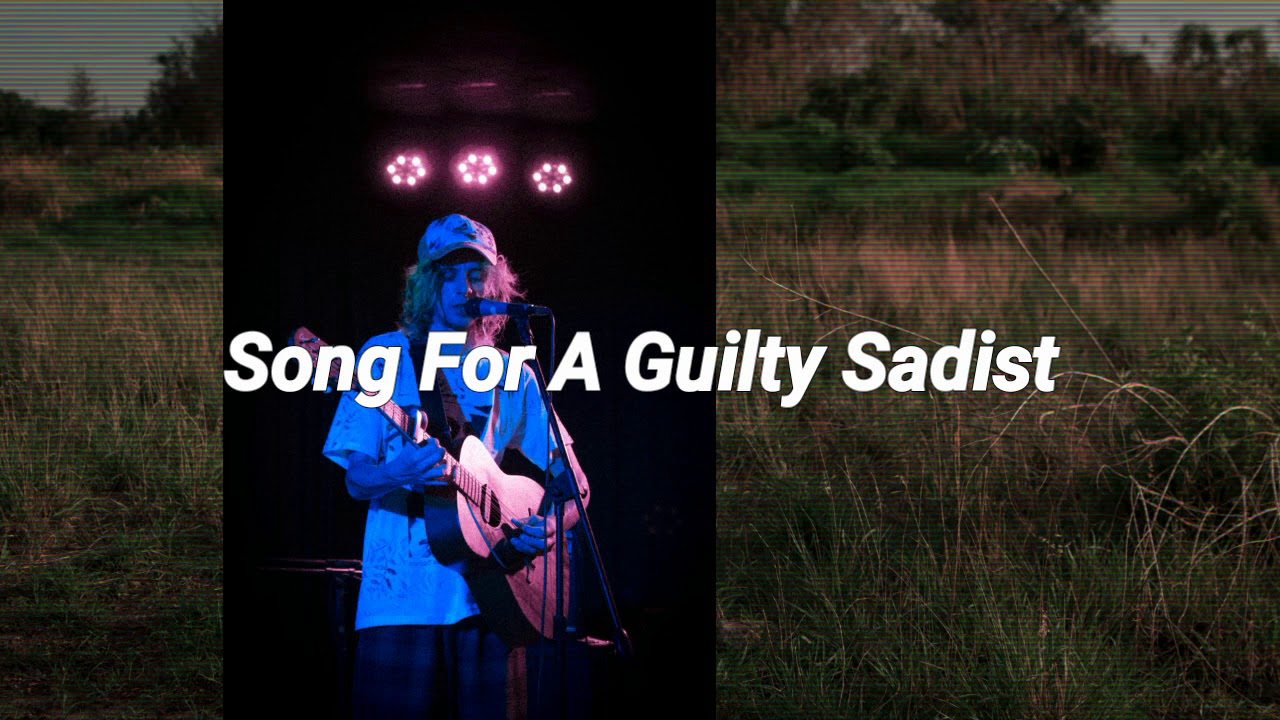 Song For A Guilty Sadist