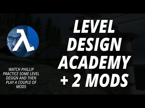 Level Design Academy Practice and 2 Mod