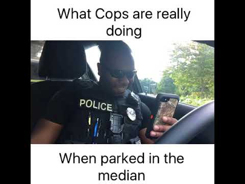 What COPS are really doing when you see them parked in the median Officer Baker