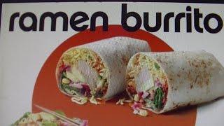 Sas Otr: Ramen Burrito!?!?!?!? By California Tortilla