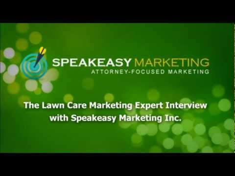 Lawn Care Marketing Expert Interview with Speakeasy Marketing Inc.
