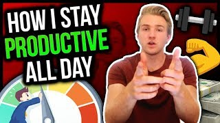 How I Stay Productive All Day (Internet Entrepreneur)