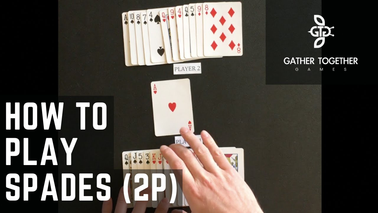 How To Play Spades (2 Player)
