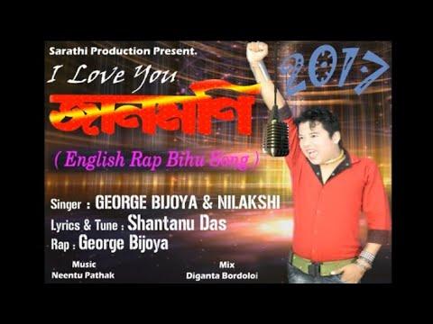 #Janmoni I LOVE U_ 2017 Mp3 L New Assamese Songs