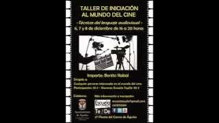 Entrevista Benito Rabal  Taller Cine Técnicas lenguaje audivisual