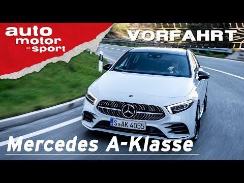 Mercedes A-Klasse (2018): Ein automobiler Jungbrunnen? - Vorfahrt I auto motor und sport channel