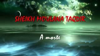 SHEIKH MOULANA TAQDIR - A MORTE