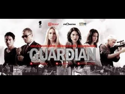 Download GUARDIAN 2014 FILM ACTION INDONESIA