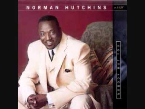 Norman Hutchins - Lord You Are The Potter