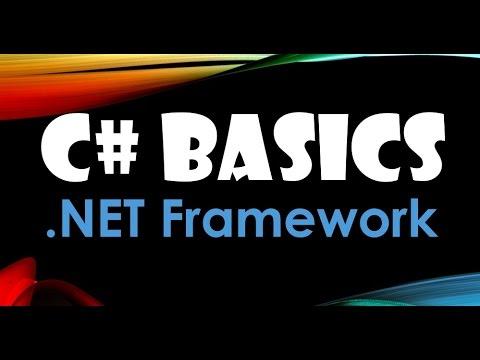 9. (C# Basics Beginner Tutorial) .NET Framework