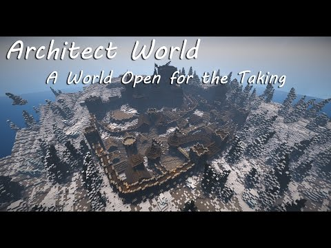 Architect World (A World Open for the Taking)