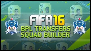 BPL TRANSFERS SQUAD BUILDER! - Fifa 16 Ultimate Team