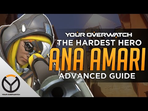 Overwatch Advanced Ana Guide: The Hardest Hero