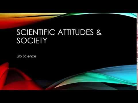 Scientific Attitudes & Society