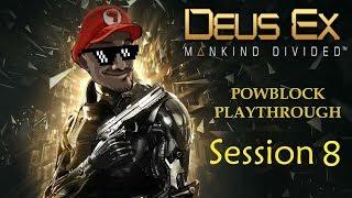 Deus Ex: Mankind Divided Live Stream Session 8 (Final, Ending & Credits)