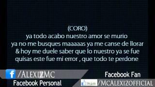 Todo Se Acabo - Rap Romantico  / McAlexiz (LETRA)