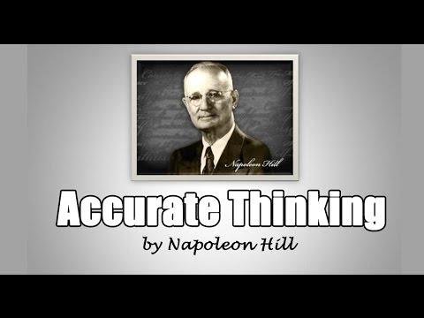 Napoleon Hill - Principiul Gândirii Corecte (Accurate Thinking)