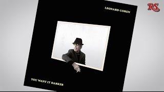 "Willanders Album des Monats: Leonard Cohen mit ""You Want It Darker"""