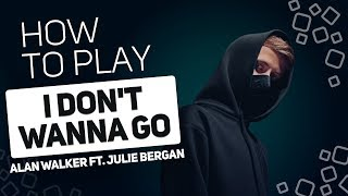 I Don't Wanna Go - Alan Walker ft. Julie Bergan | SUPER PADS KIT LEAVE