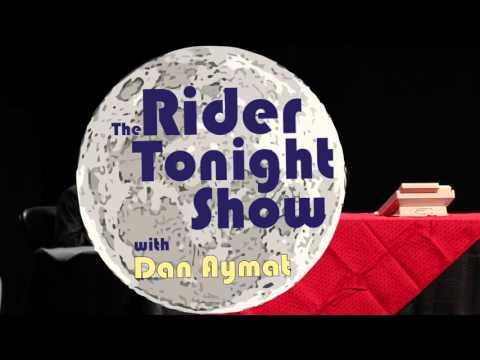 The Rider Tonight Show