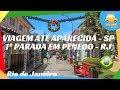 Viagem até Aparecida   1º Parada em Penedo   Rio de Janeiro   Rio de Janeiro by Car #160