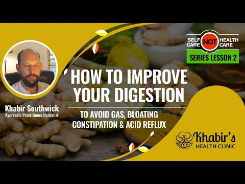 How to naturally improve your digestion to avoid gas, bloating, constipation &  acid reflux.  #2