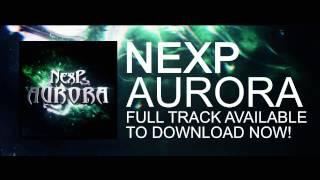 NexP - Aurora [1 Minute Clip]