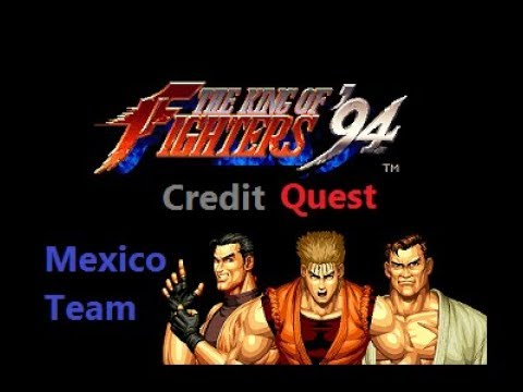Credit Quest - The King of Fighters '94: Mexico Team