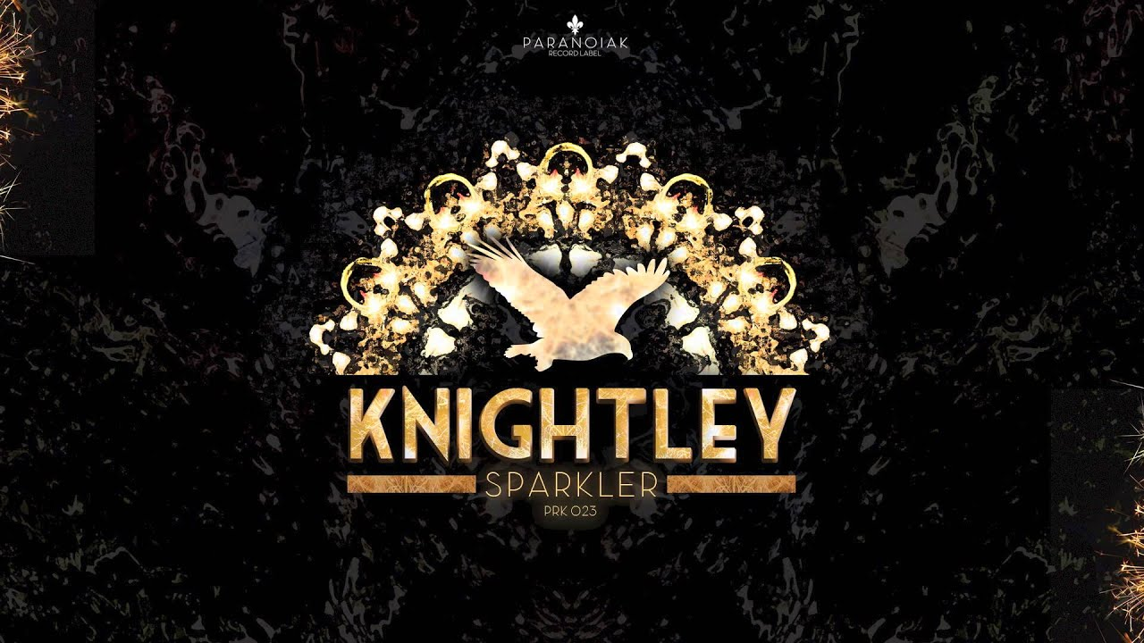Knightley - Want You (Original Mix) [Official]